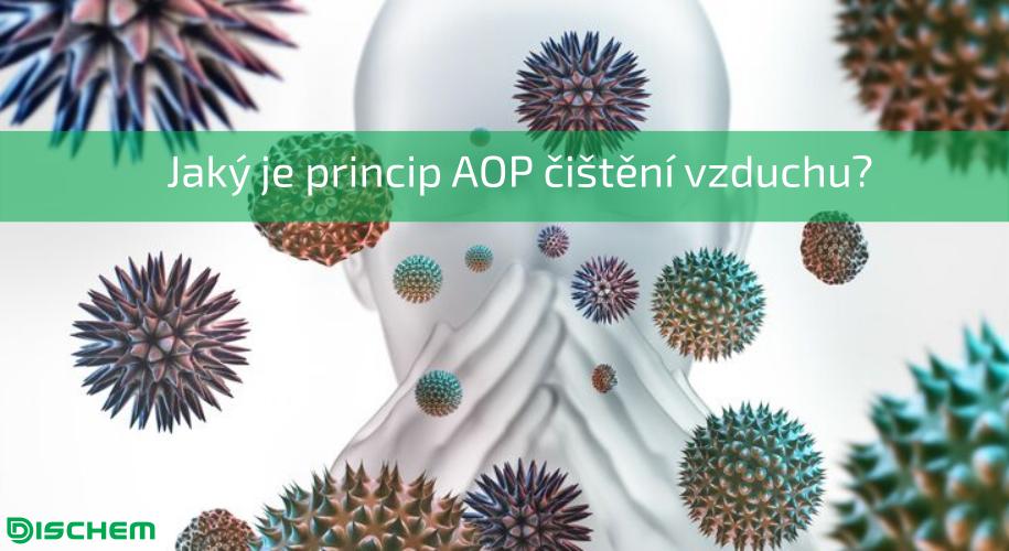 Co je metoda AOP čištění vzduchu a jak funguje?